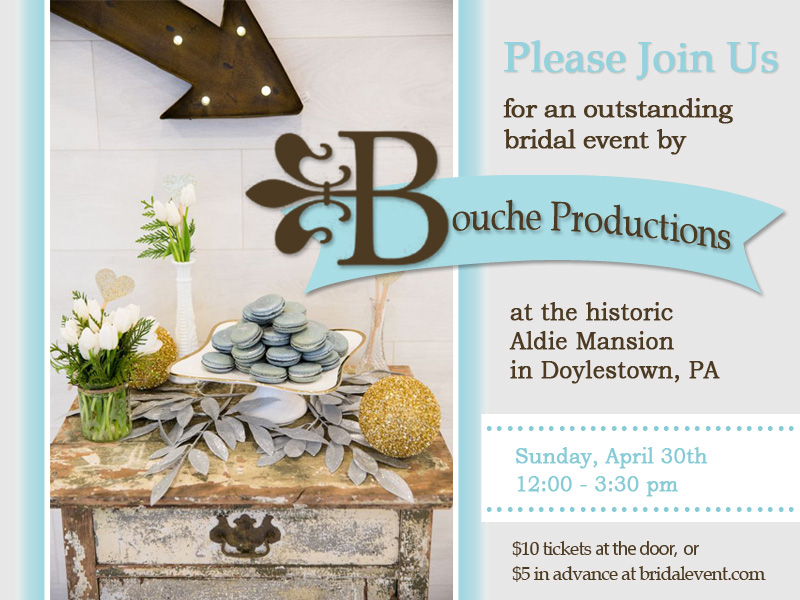 The Bucks County Luxury Bridal Showcase by Bouche Productions