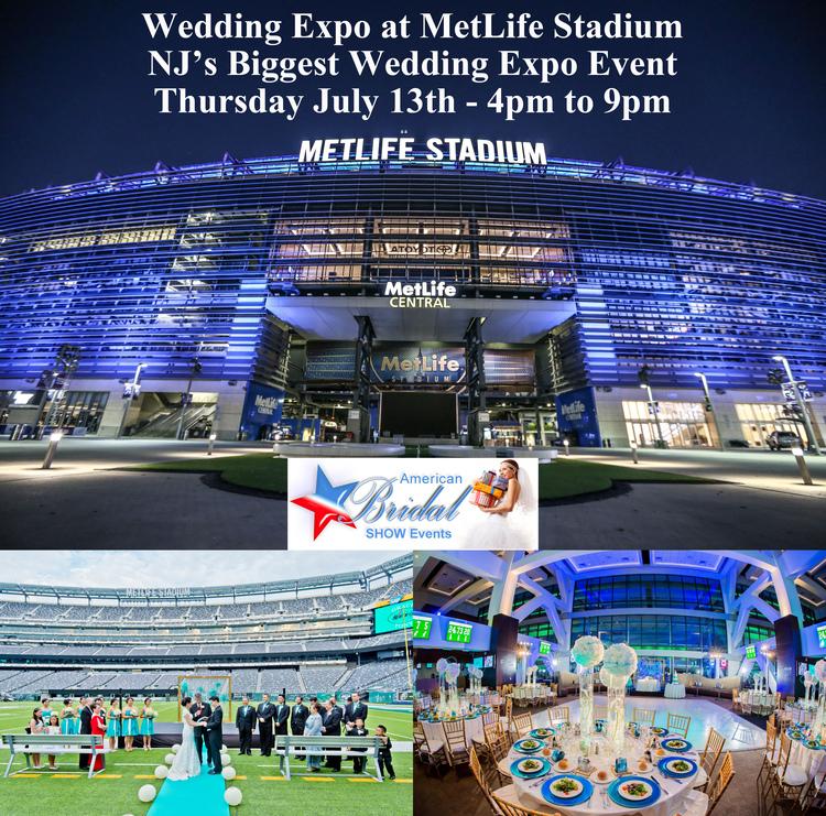 NJ's Biggest Wedding Expo At MetLife Stadium