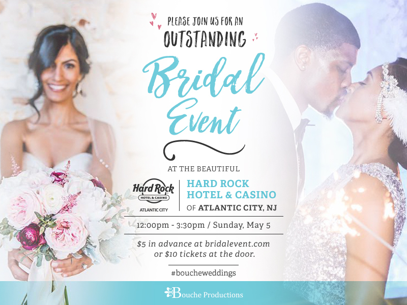 Bouche Productions Presents  The Lucky in Love Bridal Showcase!