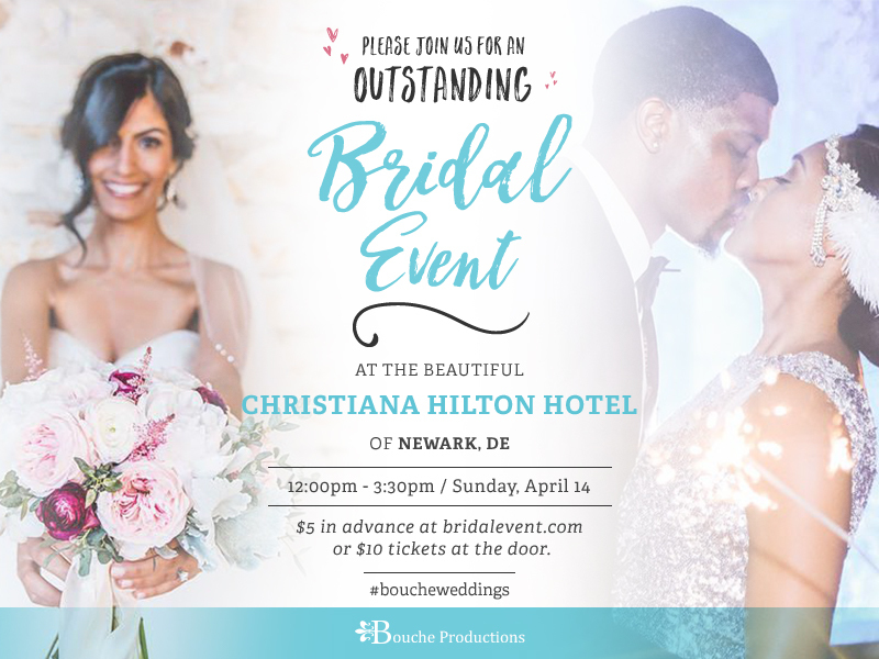 Bouche Productions Presents The I Do! Delaware Bridal Showcase