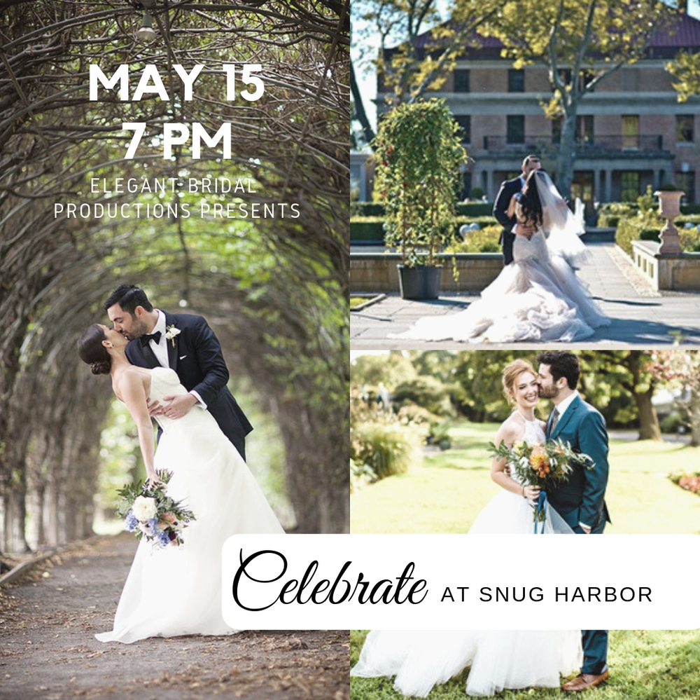 Celebrate at Snug Harbor Bridal Show