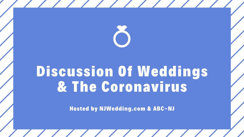 New Jersey Weddings and The Coronavirus