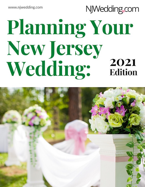 Planning Your New Jersey Wedding: 2021 Edition