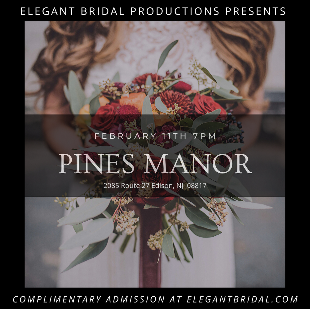 Pines Manor Bridal Show