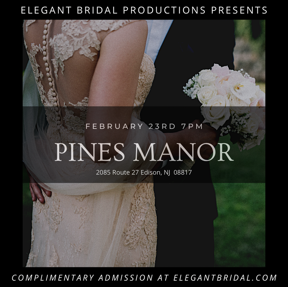 THE PINES MANOR BRIDAL SHOW