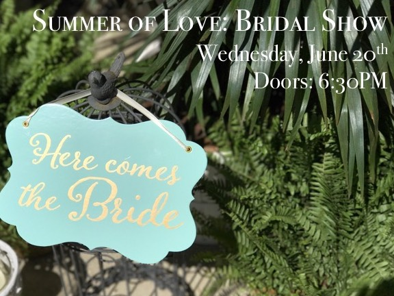 Summer of Love: Bridal Show