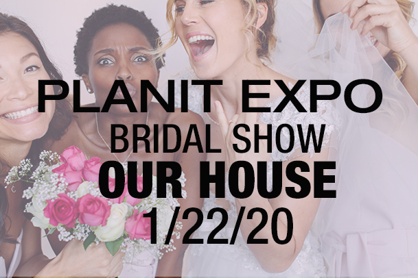 PlanIt Expo Bridal Show at Our House Restaurant