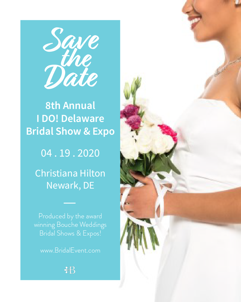 POSTPONED - The 8th Annual I DO! Delaware Bridal Show and Expo
