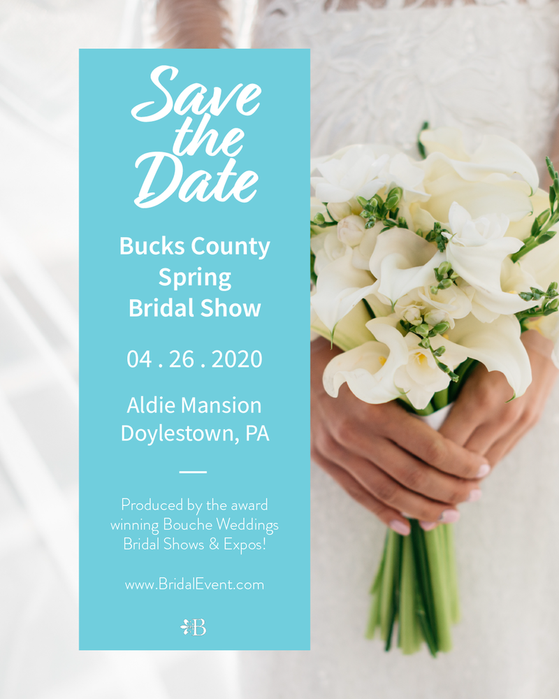 POSTPONED - The Bucks County Spring Bridal Show