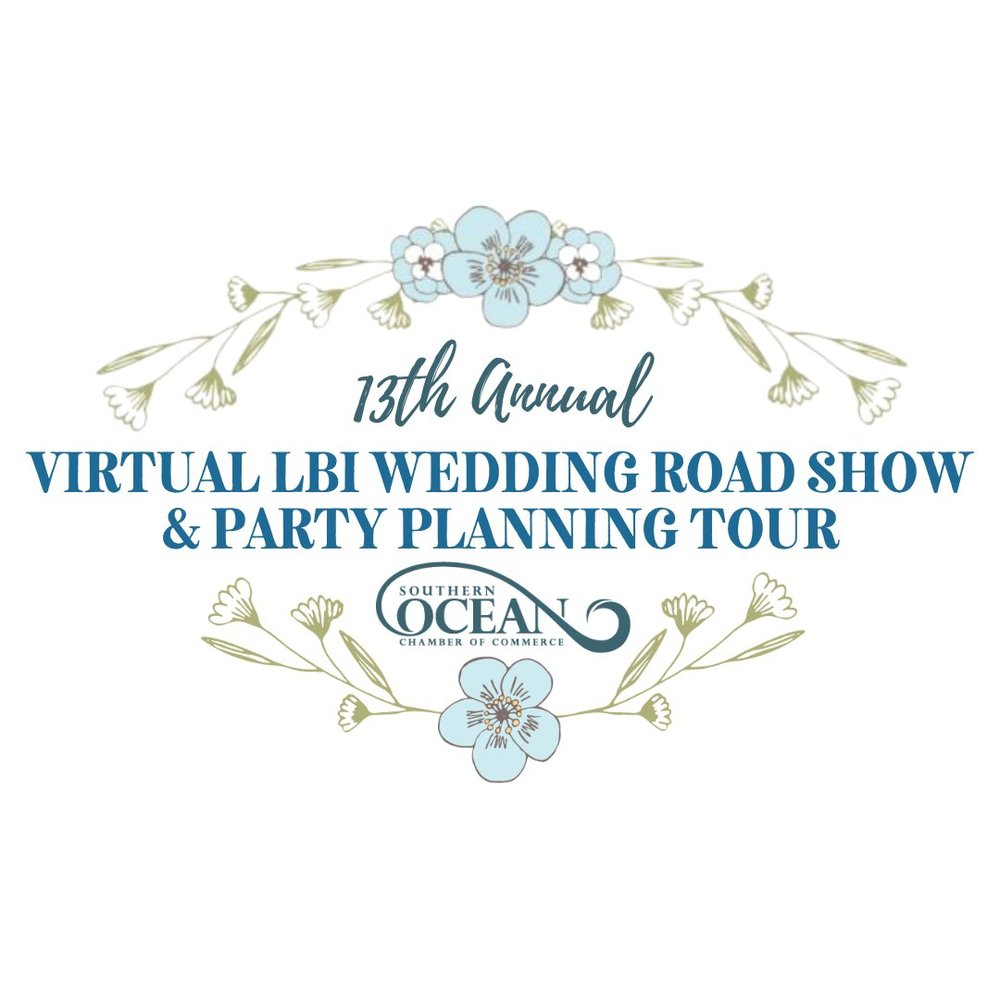 Plan Ahead with the 13th Annual LBI Region Wedding Road Show & Party Planning Virtual Tour On April 25th